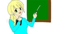 Teacher drawing by 🥒kUrRi🥒